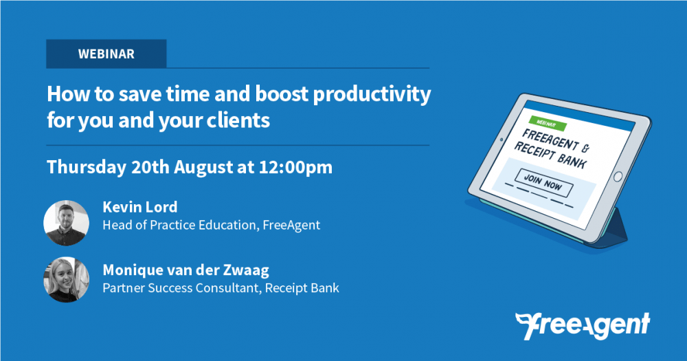 [Webinar] FreeAgent and Receipt Bank: how to save time and boost productivity for you and your clients