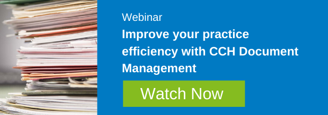 Webinar: Improve your practice efficiency with CCH Document Management