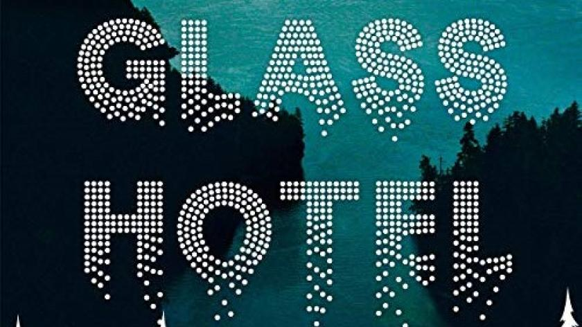The Glass Hotel Hardcover  by Emily St. John Mandel