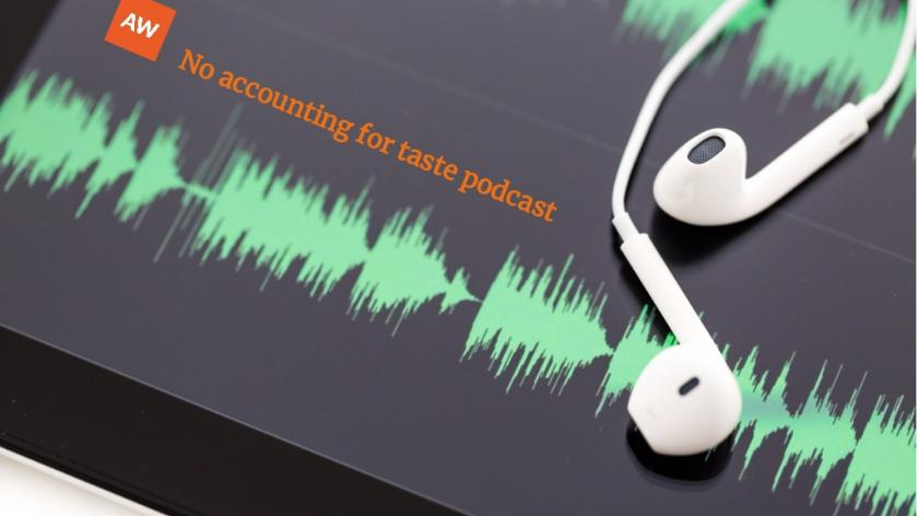 no accounting for taste podcast