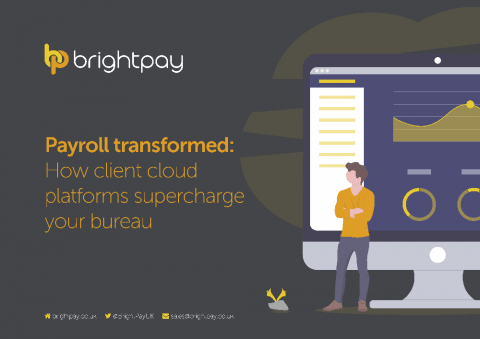 Payroll transformed: How client cloud platforms supercharge your bureau