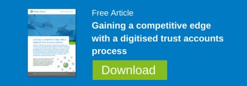 Gaining a competitive edge with a digitised trust accounts process