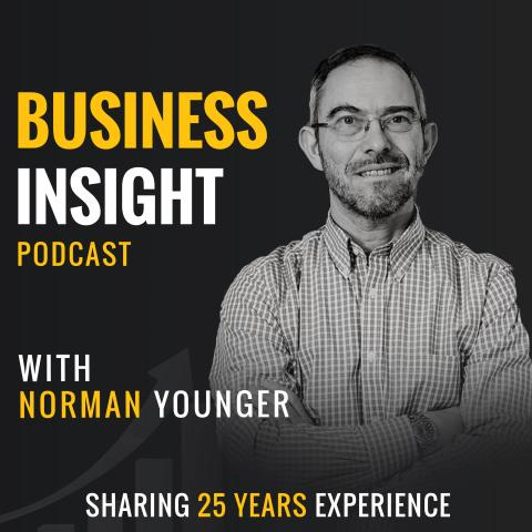 Business Insight With Norman Younger - Business Advice for SMEs