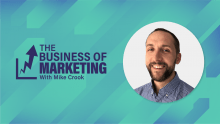 The Business of Marketing with Mike Crook
