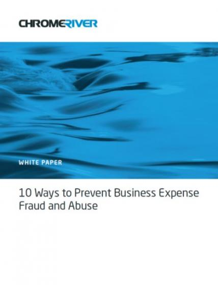 10_ways_to_prevent_business_expense_fraud_and_abuse_chrome_river_aw.jpg