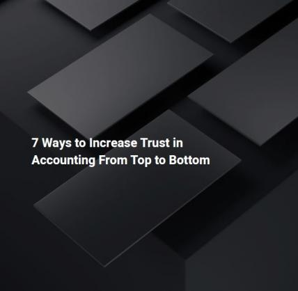 7_ways_to_increase_trust_in_accounting_from_top_to_bottom_trust.jpg