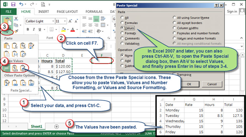 Copy and paste the values to another part of an Excel worksheet.